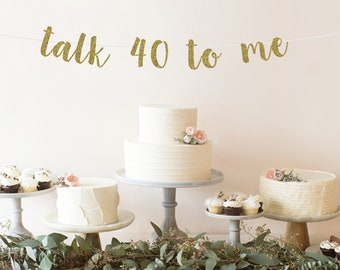 Talk 40 To Me Banner
