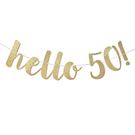 Hello 50 Birthday Banner 50 And Fabulous 50th Birthday Decoration 50th Birthday Banner 50th Birthday Fifty Party Happy Birthday