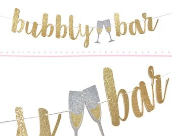 Bubbly Bar Banner | Bridal Shower Banner | Engagement Party Decorations | Bridal Shower Sign Bridal Shower Decorations | Bubbly Bar Sign
