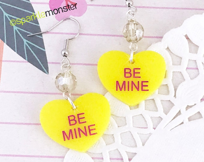 BE MINE - conversation heart dangle earrings with crystals, yellow, hand painted, laser cut acrylic, Valentines Day, candy, cute