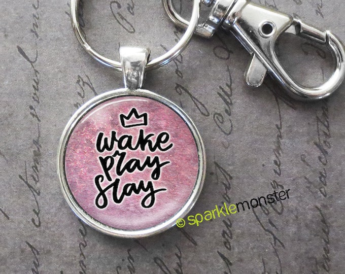 Wake Pray Slay keychain, 25mm glass tile image, silver, large swivel lobster claw, quote, inspirational, boss babe