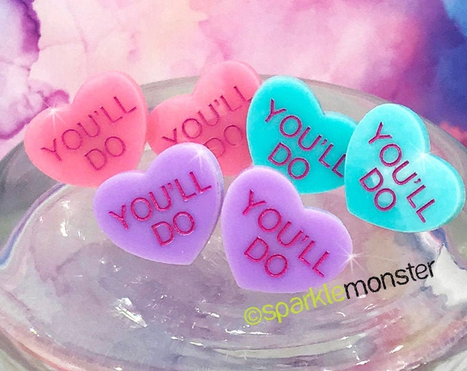YOU'LL DO - conversation heart stud earrings, pink, blue, post, hand painted, pastel, laser cut acrylic, Valentines Day, candy heart