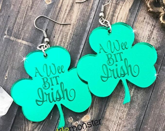 A Wee Bit Irish - clover dangle earrings, Saint Patricks day statement earrings, green mirror, laser cut acrylic, St Patties, lucky