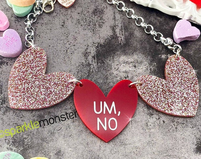 UM, NO - 1 of 1 necklace, light pink glitter and red hearts