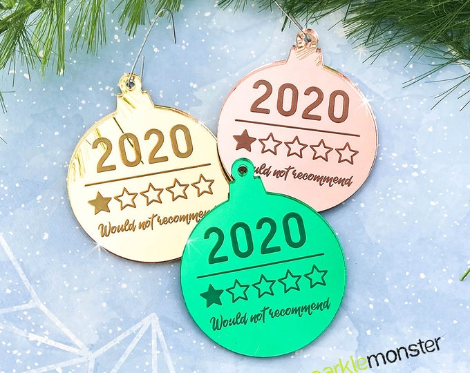 2020 1 Star Review Ornament - laser cut acrylic, gift, funny, green, gold, rose, mirror, quarantine humor, would not recommend