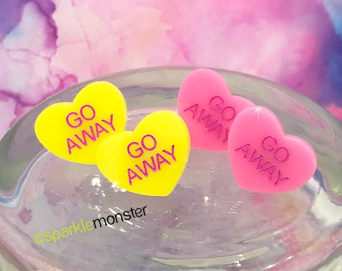 Go Away - conversation heart stud earrings, pink, yellow, post, hand painted, pastel, laser cut acrylic, Valentines Day, candy heart, funny