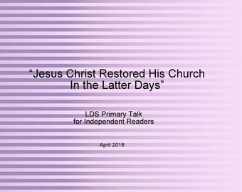 Jesus Christ Restored His Church in the Latter Days 2 minute Primary Talk Restoration Joseph Smith Senior Primary LDS Independent Download