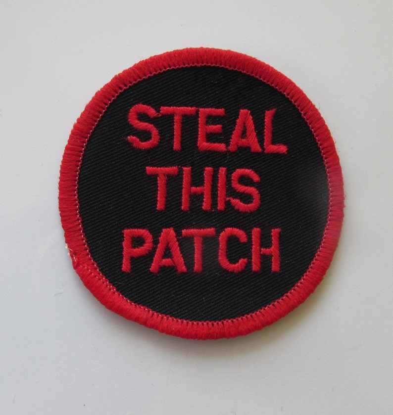 Steal This Patch Vintage Sew On Fabric Patch Made In The UK Novelty Funny Slogan