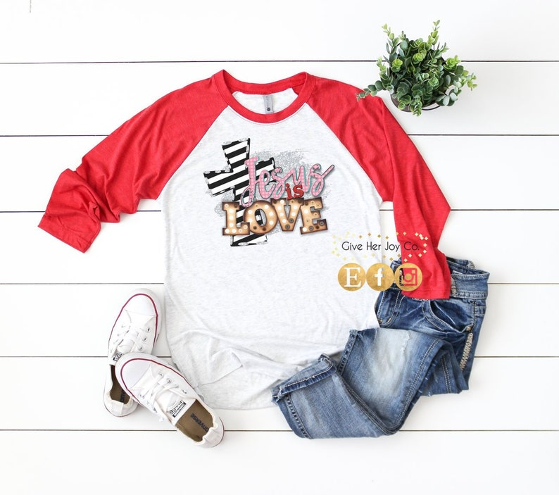 b5b46ec45a3eb Jesus Is Love Shirt, Valentines Day Shirt, Valentines TShirt, Valentines  raglan, Womens Valentines Day Shirt, Valentines Day tee