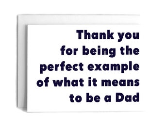 Perfect Example Father's Day Greeting Card | Father's Day Greeting Card | Holiday Greeting Card