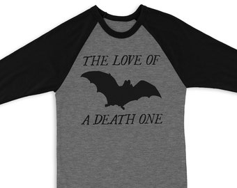Love of a Death One Raglan 3/4 Sleeve Tee