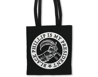 Black Phillip is My President Tote Bag