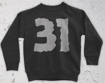 31 Sweatshirt