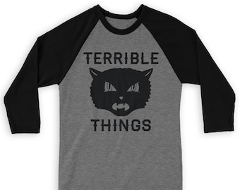 Terrible Things Raglan 3/4 Sleeve Tee