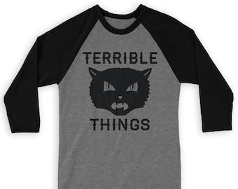 Terrible Things Raglan 3/4 Sleeve Tee