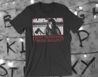 Hunt Monsters Repel Bullies Stranger Things T-Shirt