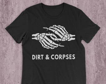 Together With Dirt & Corpses T-Shirt