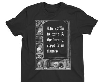 Coffin is Gone T-Shirt