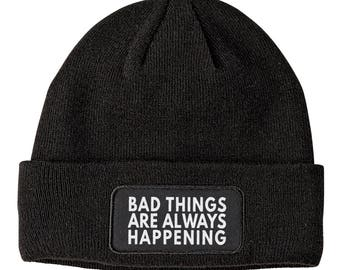 Bad Things Beanie