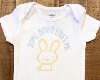 Some Bunny Loves Me Easter Bodysuit