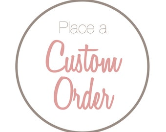 CUSTOMISED ORDERING INFORMATION!