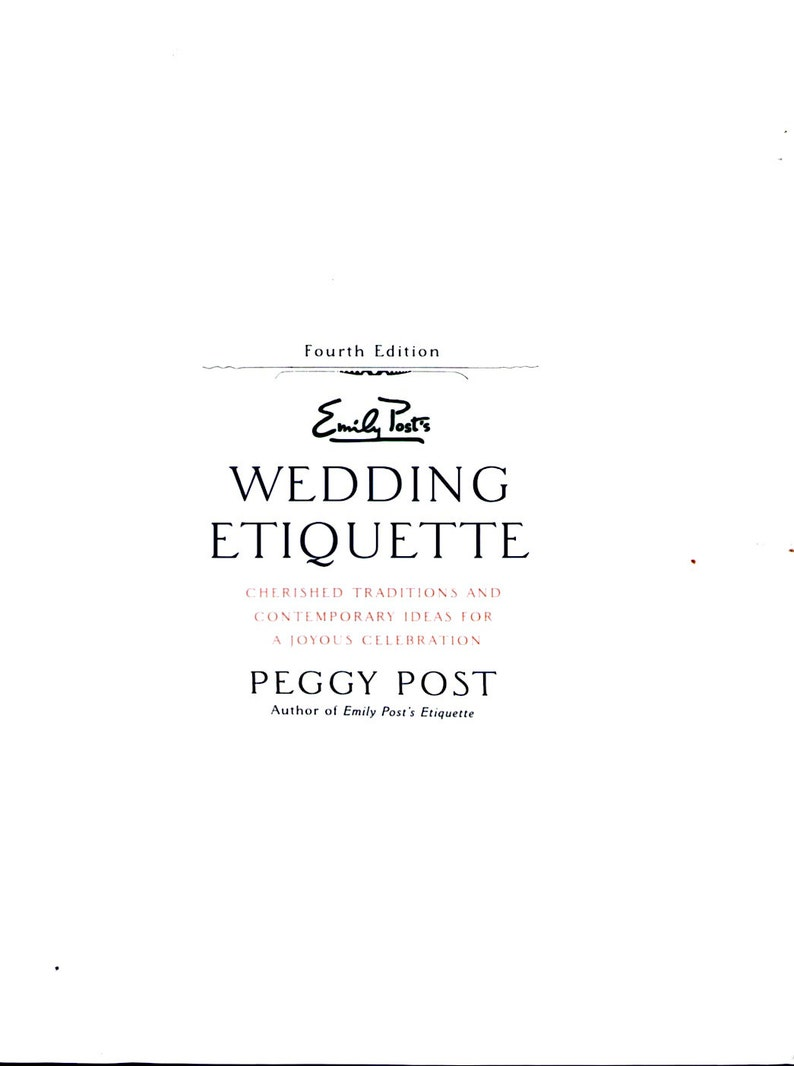 Emily Post Wedding Etiquette.Wedding Planning Emily Post S Wedding Etiquette Cherished Traditions And Contemporary Ideas Bridal Shower Entertaining Guests