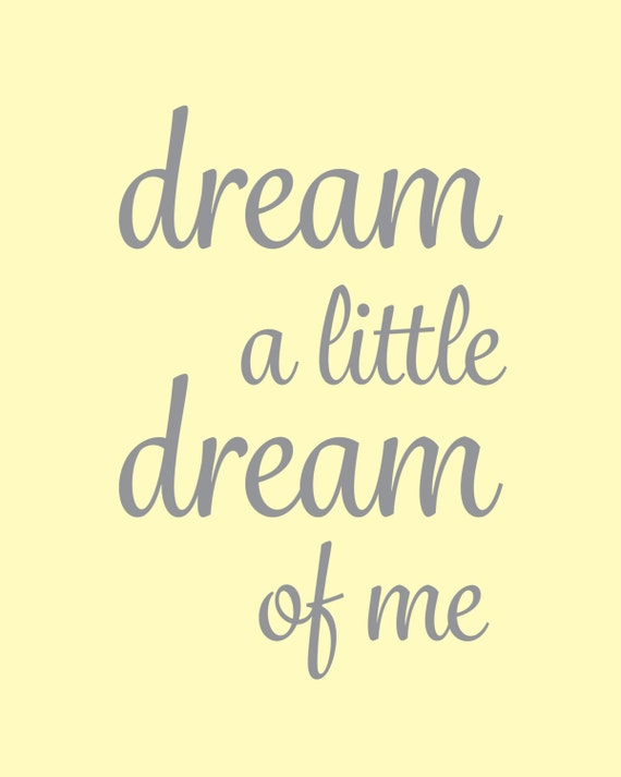 Two Yellow And Gray Nursery Quotes Dream A Little Dream Of Etsy