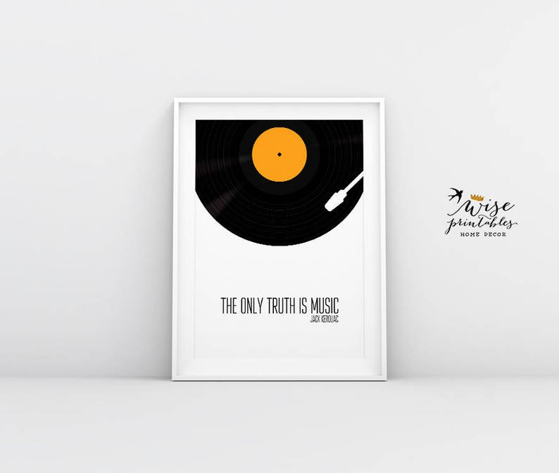 The Only Thruth Is Music Jack Kerouac Quote print Kerouac ...