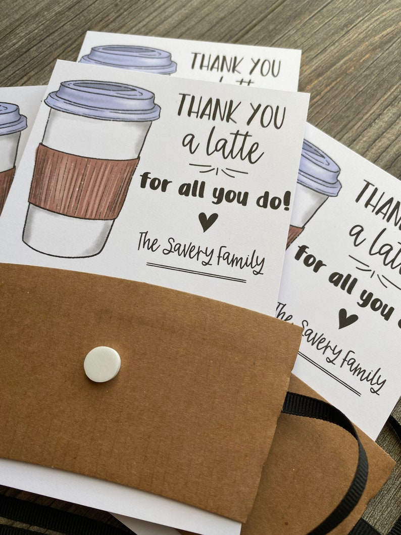essential workers and friends Thanks a latte for all that you do gift card holder cards for teachers