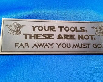 """Toolbox Emblem - Yoda - """"Your Tools, These Are Not. Far Away, You Must Go."""""""