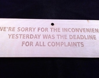 Deadline for Complaints sign