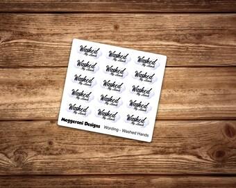 Wording Washed My Hands, Script, Words, Lettering, Happy Planner, Mambi, Condren, EC