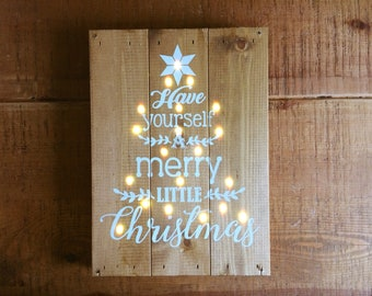 Wooden Christmas Sign - Have Yourself A Merry Little Christmas - Christmas Decoration - Wooden Xmas lights - Festive Decor - Holiday Gifts
