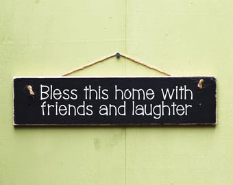 Rustic Wood Sign, Wall Hanging, Bless This Home With Friends And Laughter, Wooden Sign, Hand Painted Wooden Art, Wooden Plaque New Home Gift
