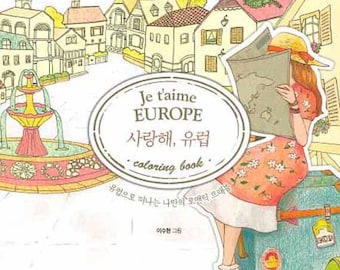 Je Taime Europe Coloring Book I Love You Your Own Romantic Trevel To Korean Colouring For Adult