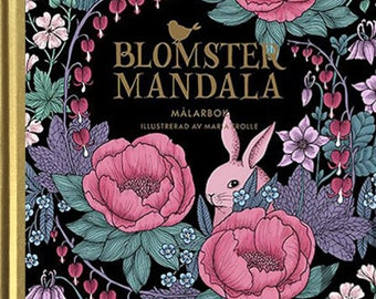 Blomstermandala coloring book by Maria Trolle