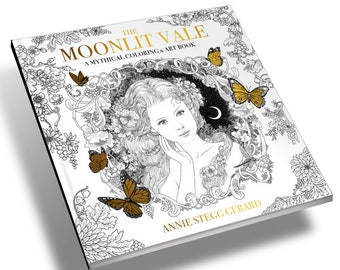 The Moonlit Vale Coloring Book by Annie Stegg Gerard