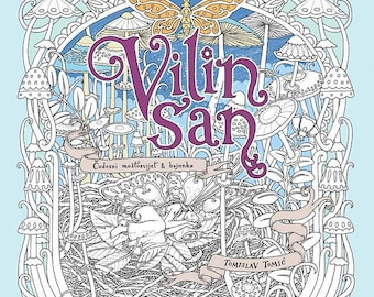 Vilin San by TOMISLAV TOMIC - Vilin San coloring book (Fairy's Dream) by Tomislav Tomić