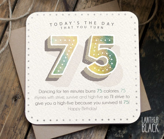 Funny 75th Birthday Card 75