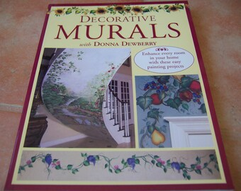 Decorative Murals with Donna Dewberry - Tole and Decorative Painting Book - New