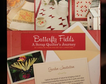 Butterfly Fields, a Scrap Quilter's Journey:  book on quilting butterfly blocks.
