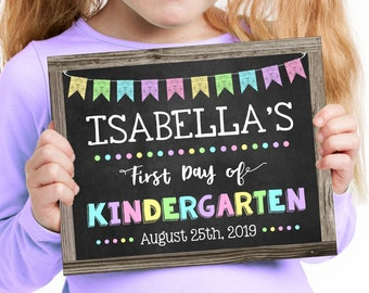 First Day of Kindergarten Sign, Change to any Grade, Editable and Printable by you with Corjl, INSTANT DOWNLOAD, Back to School for a Girl