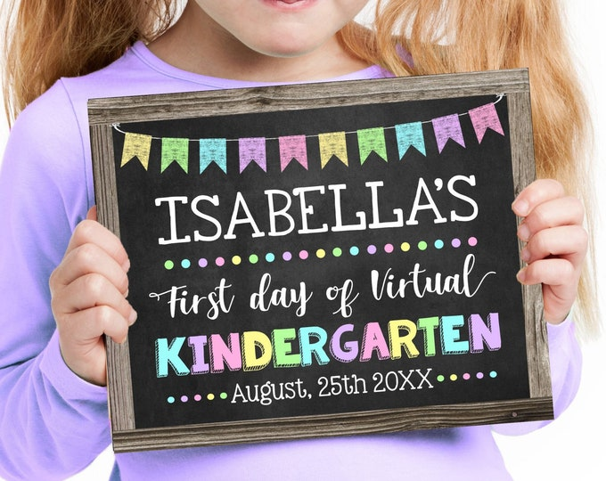 First Day of Virtual Kindergarten Sign for a Girl, Change to any Grade, Editable and Printable by you, INSTANT DOWNLOAD, Homeschooling Sign