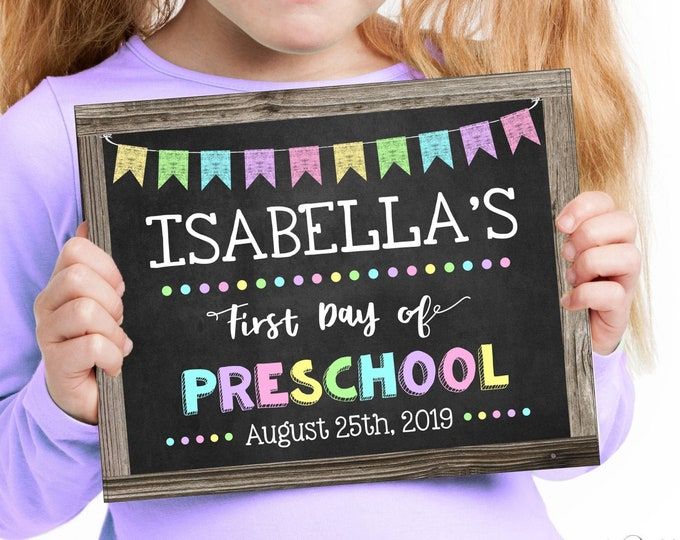 First Day of Preschool Sign for a Girl, Change to any Grade, Editable and Printable by you with Corjl, INSTANT DOWNLOAD, Back to School