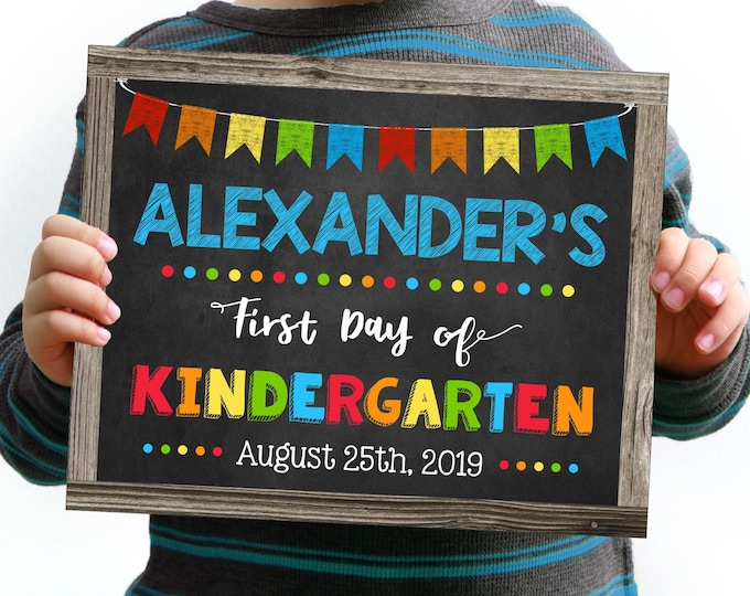 First Day of Kindergarten Sign, Change to any Grade, Editable and Printable by you with Corjl, INSTANT DOWNLOAD