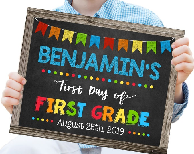 First Day of First Grade Sign, Change to any Grade, Editable and Printable by you with Corjl, INSTANT DOWNLOAD, Digital, Back to School