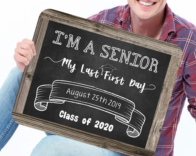 Last First Day of High School Sign, Editable and Printable by you with Corjl, INSTANT DOWNLOAD, I'm a Senior Sign, Back to School
