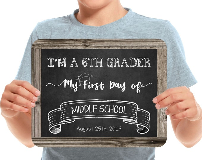 First Day of Middle School Sign, Back to School Sign for Boy or Girl, Editable and Printable by you with Corjl, INSTANT DOWNLOAD