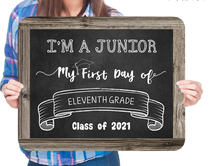 First Day of Eleventh Grade Sign, Editable and Printable by you with Corjl, INSTANT DOWNLOAD, I'm a Junior Sign, Back to School