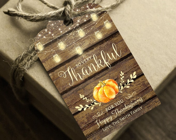 Printable Thanksgiving Gift Tag, Instant Access, Editable Digital, So Very Thankful For You Favor Tags, Thanksgiving Thank You Card